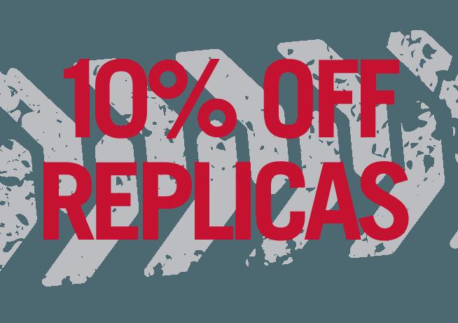 10% off Replicas